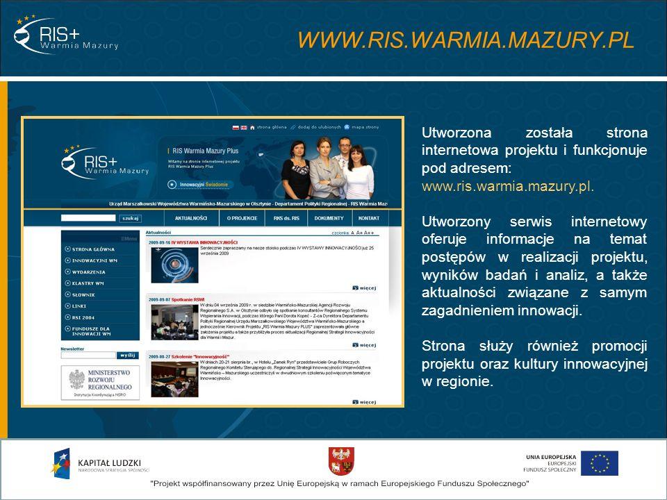 Utworzona została strona internetowa projektu i funkcjonuje pod adresem: www.ris.warmia.mazury.pl.