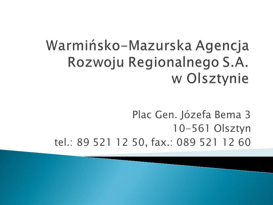 Plac Gen. Józefa Bema 3 10-561 Olsztyn tel.: 89 521 12 50, fax.: 089 521 12 60