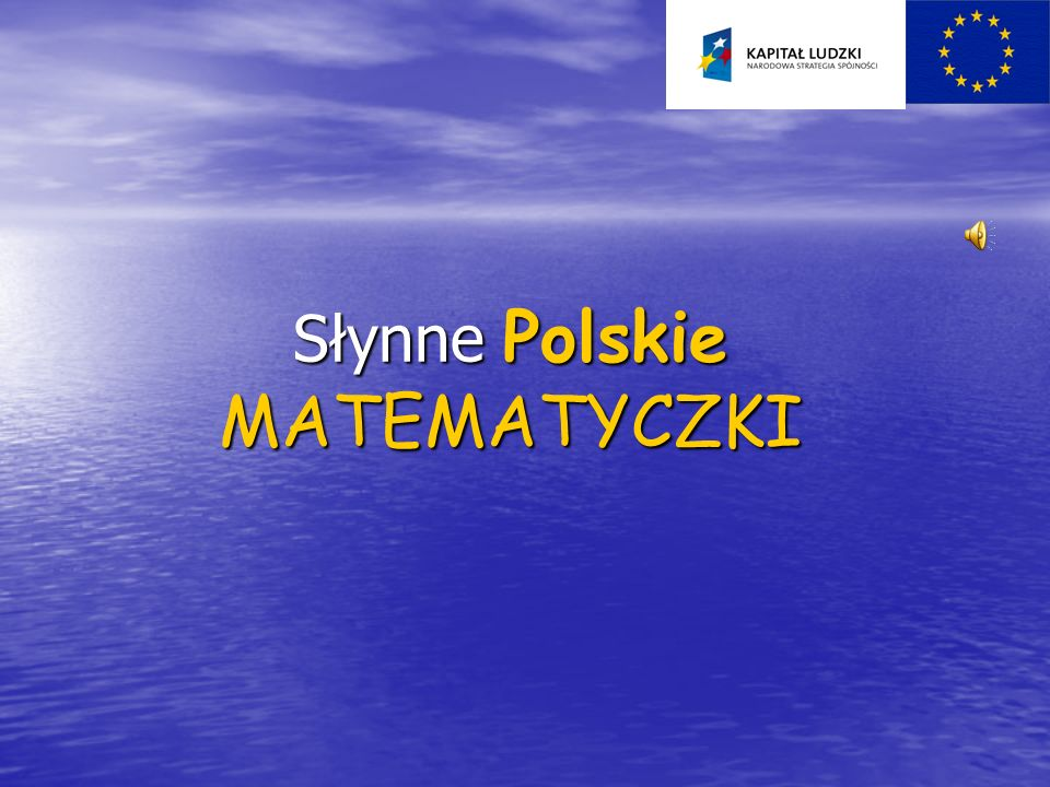Słynne Polskie MATEMATYCZKI
