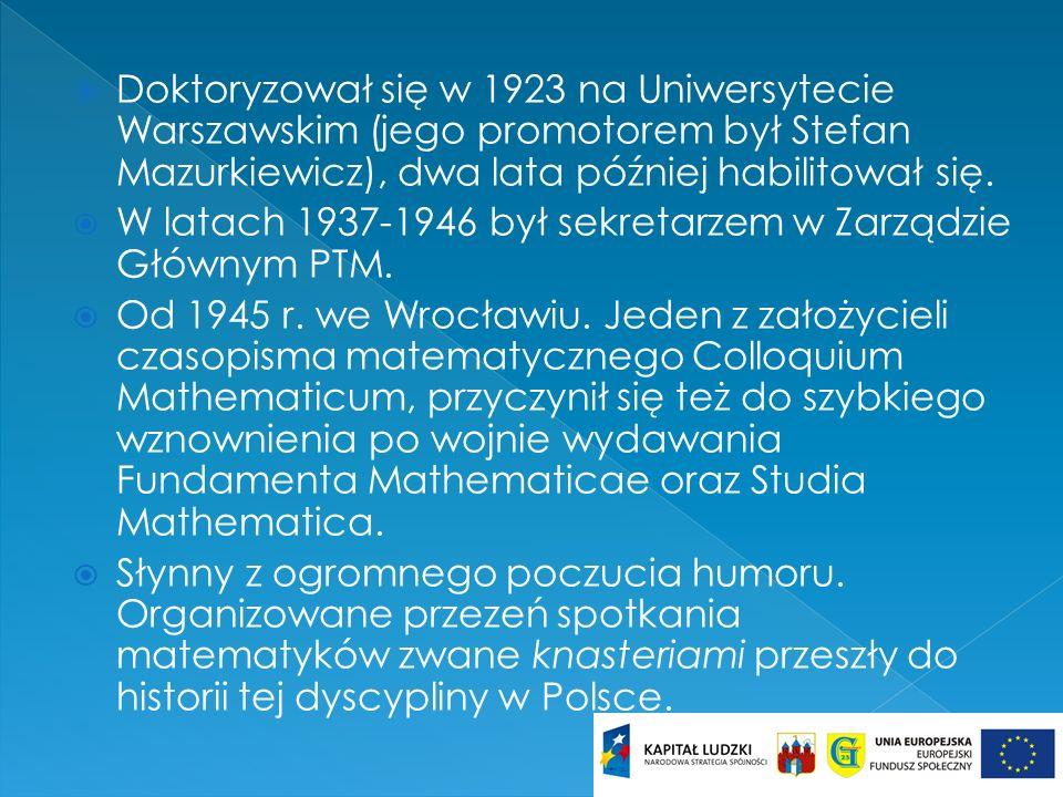 Doktoryzował się w 1923 na Uniwersytecie Warszawskim (jego promotorem był Stefan Mazurkiewicz), dwa lata później habilitował się. W latach 1937-1946 b
