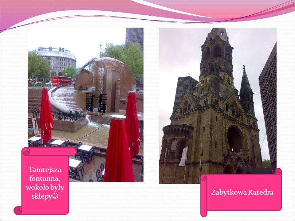 Tamtejsza fontanna, wokoło były sklepy Zabytkowa Katedra