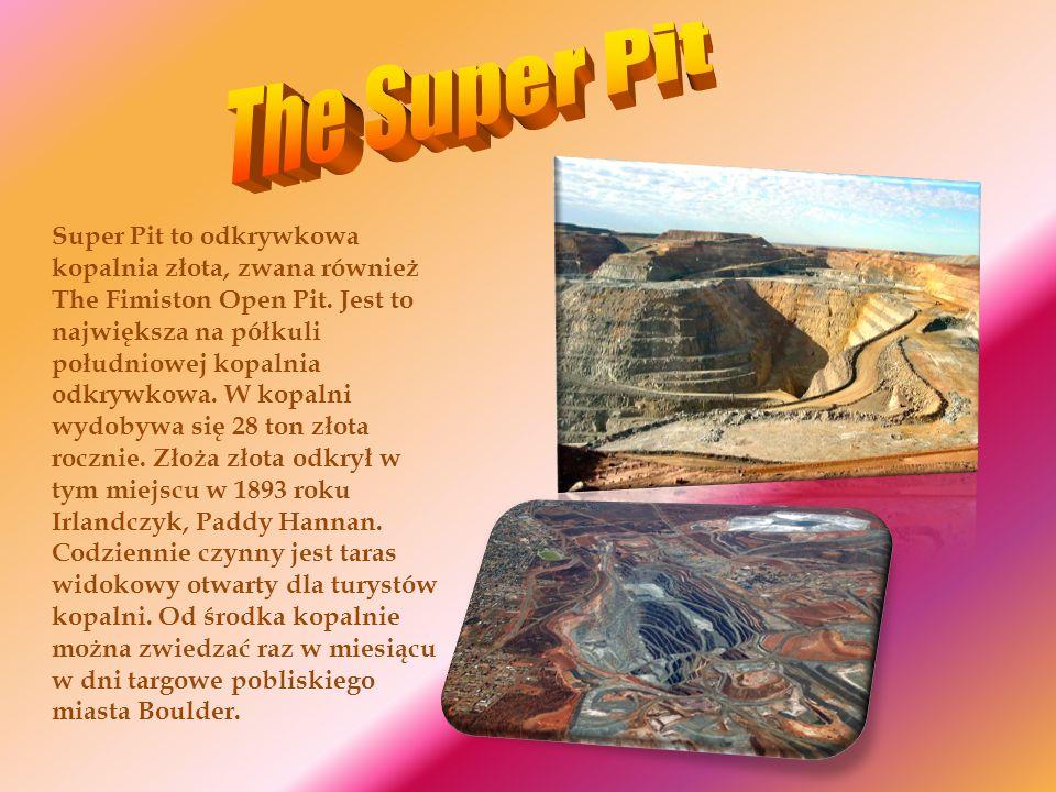 Super Pit to odkrywkowa kopalnia złota, zwana również The Fimiston Open Pit. Jest to największa na półkuli południowej kopalnia odkrywkowa. W kopalni