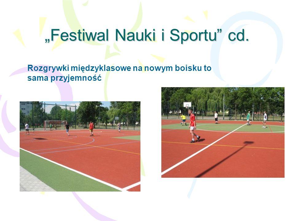 Festiwal Nauki i Sportu cd. Rozgrywki międzyklasowe na nowym boisku to sama przyjemność
