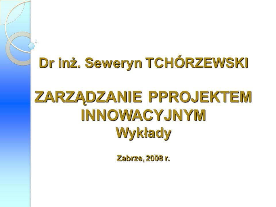 6.Innowacje a przedsiębiorczość 7. Innowacyjne zarządzanie firmą 8.