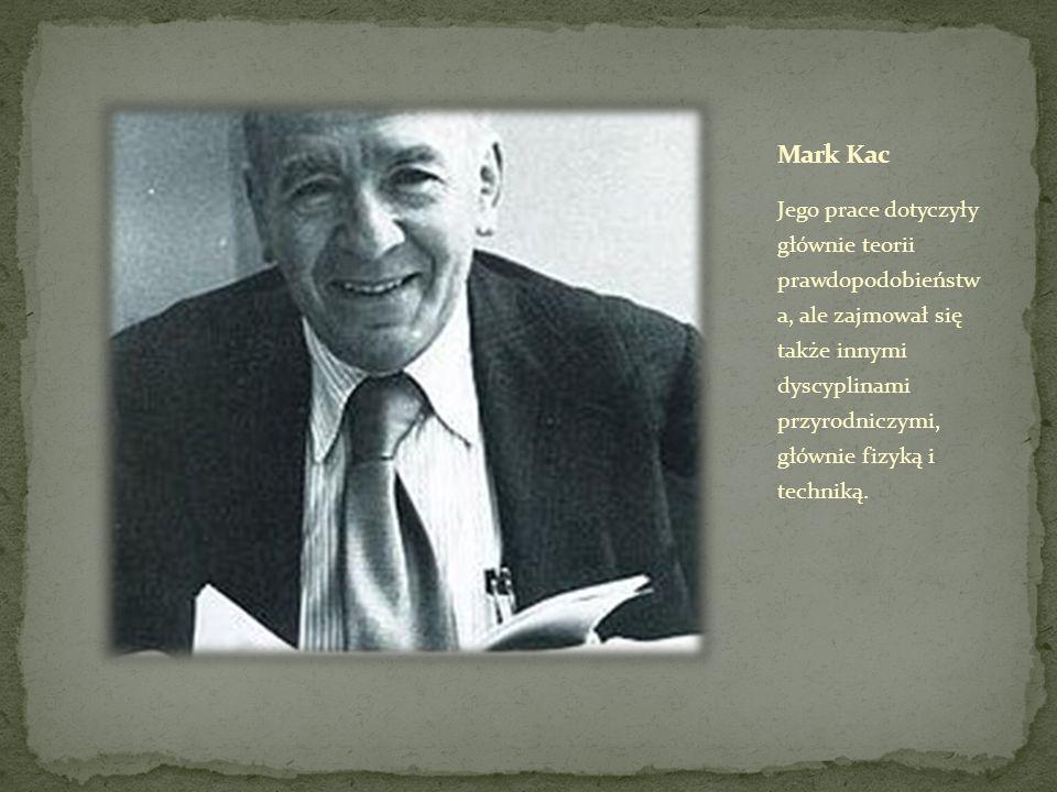 Jego prace dotyczyły głównie teorii prawdopodobieństw a, ale zajmował się także innymi dyscyplinami przyrodniczymi, głównie fizyką i techniką.