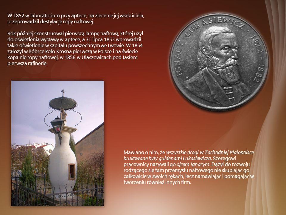 W 1852 w laboratorium przy aptece, na zlecenie jej właściciela, przeprowadził destylację ropy naftowej. Rok później skonstruował pierwszą lampę naftow