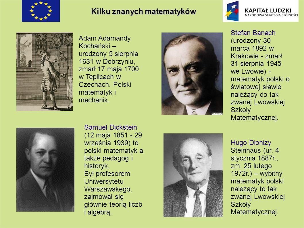 Hugo Dionizy Steinhaus (ur. 4 stycznia 1887r., zm. 25 lutego 1972r.) – wybitny matematyk polski należący to tak zwanej Lwowskiej Szkoły Matematycznej.