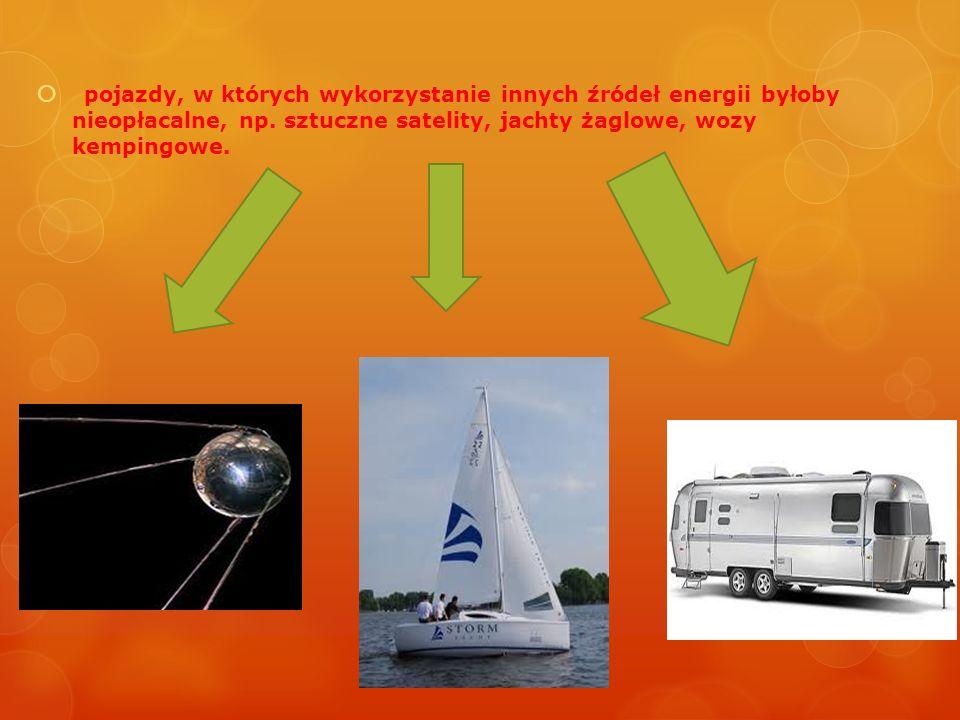 pojazdy, w których wykorzystanie innych źródeł energii byłoby nieopłacalne, np. sztuczne satelity, jachty żaglowe, wozy kempingowe.