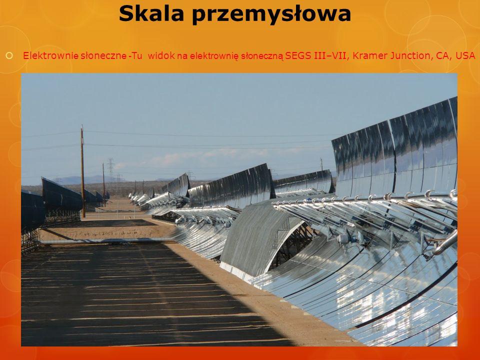 Skala przemysłowa E lektrowni e słoneczn e -Tu w idok na elektrownię słoneczną SEGS III–VII, Kramer Junction, CA, USA