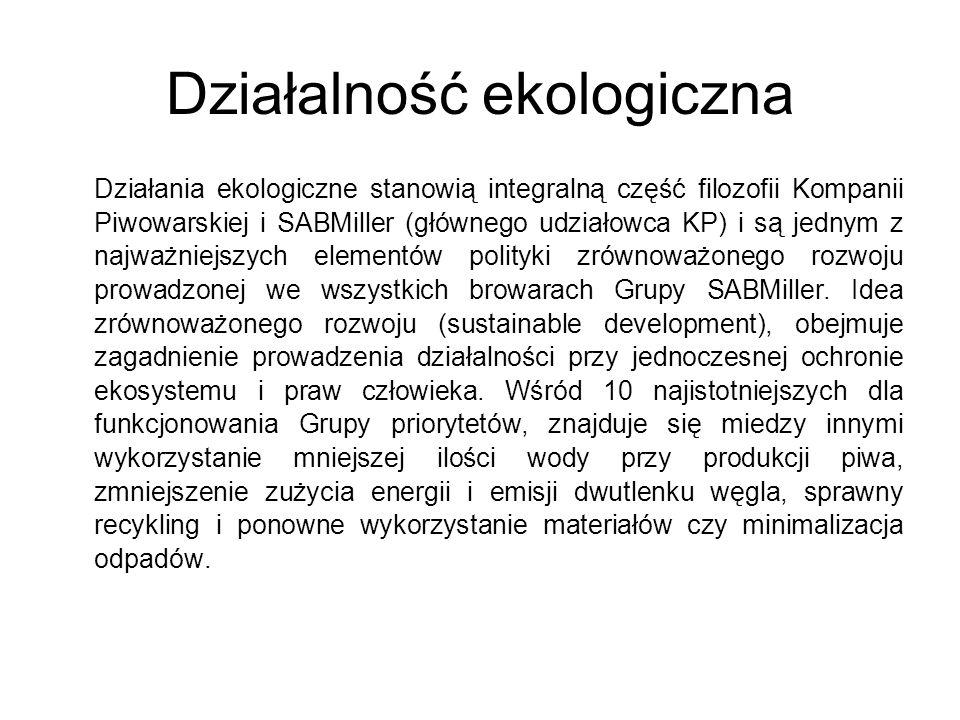 Działalność ekologiczna Działania ekologiczne stanowią integralną część filozofii Kompanii Piwowarskiej i SABMiller (głównego udziałowca KP) i są jednym z najważniejszych elementów polityki zrównoważonego rozwoju prowadzonej we wszystkich browarach Grupy SABMiller.