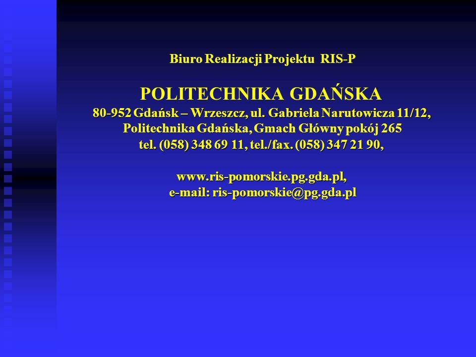 Biuro Realizacji Projektu RIS-P 80-952 Gdańsk – Wrzeszcz, ul. Gabriela Narutowicza 11/12, tel. (058) 348 69 11, tel./fax. (058) 347 21 90, POLITECHNIK