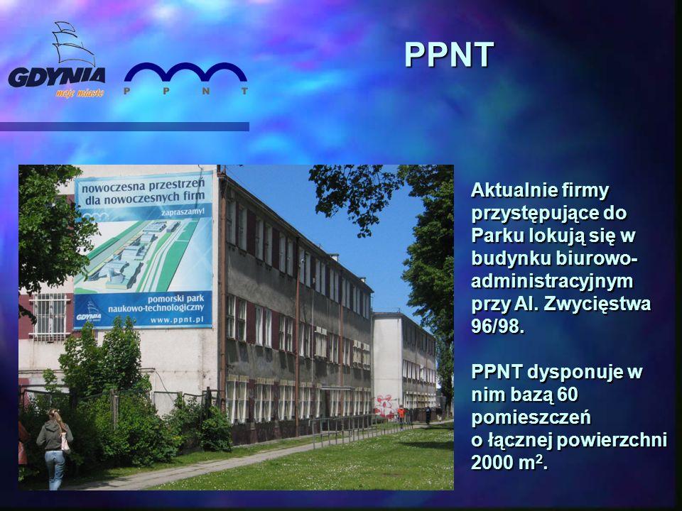 Aktualnie firmy przystępujące do Parku lokują się w budynku biurowo- administracyjnym przy Al. Zwycięstwa 96/98. PPNT dysponuje w nim bazą 60 pomieszc