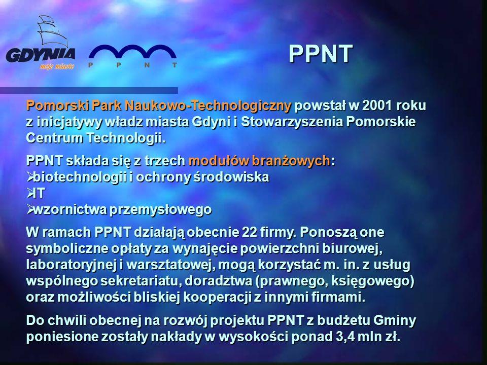 PPNT Pomorski Park Naukowo-Technologiczny powstał w 2001 roku z inicjatywy władz miasta Gdyni i Stowarzyszenia Pomorskie Centrum Technologii. PPNT skł