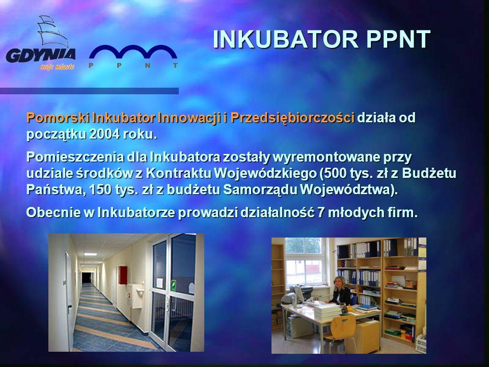 INKUBATOR PPNT Pomorski Inkubator Innowacji i Przedsiębiorczości działa od początku 2004 roku. Pomieszczenia dla Inkubatora zostały wyremontowane przy
