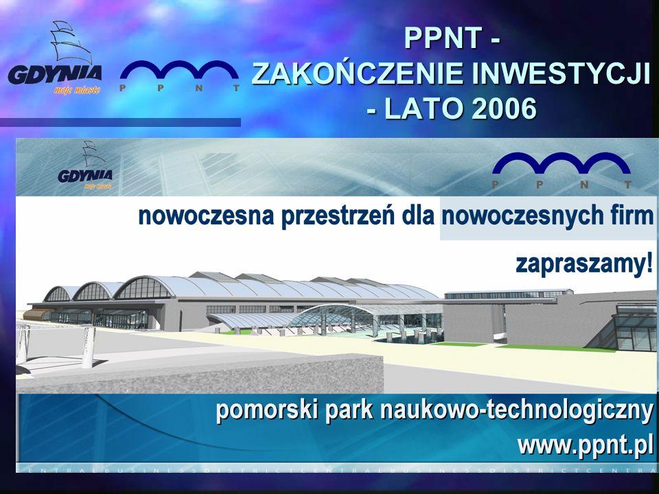 PPNT - ZAKOŃCZENIE INWESTYCJI - LATO 2006