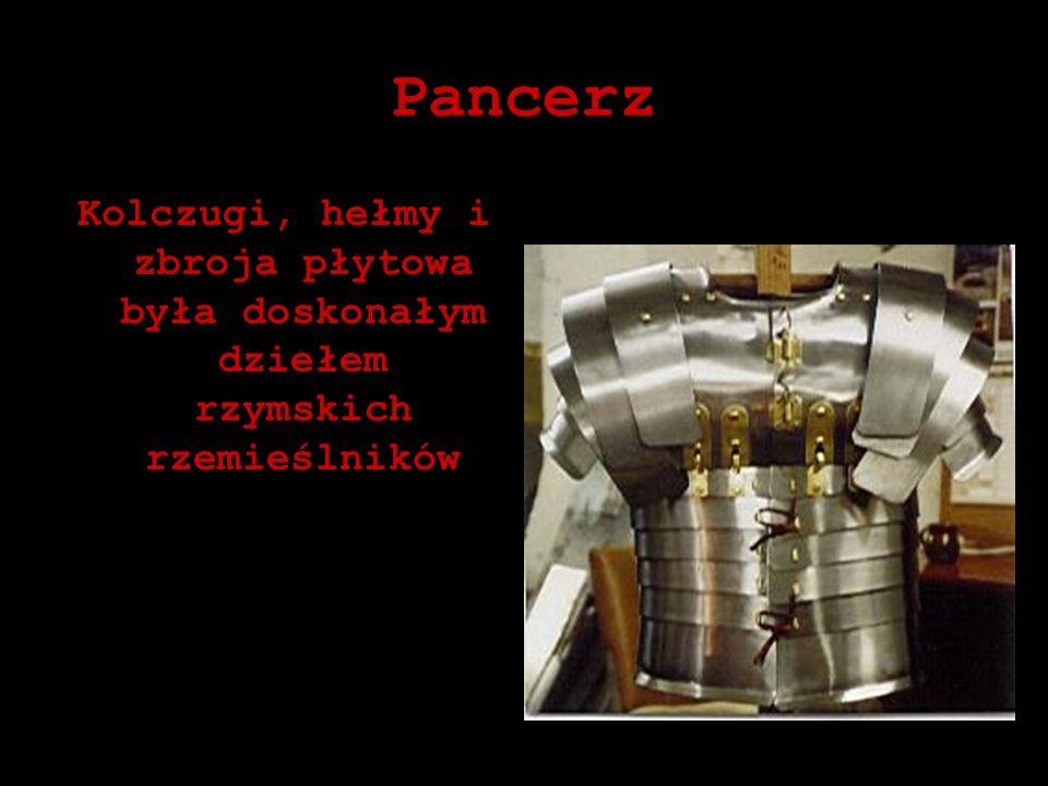 Pancerz Kolczugi, hełmy i zbroja płytowa była doskonałym dziełem rzymskich rzemieślników