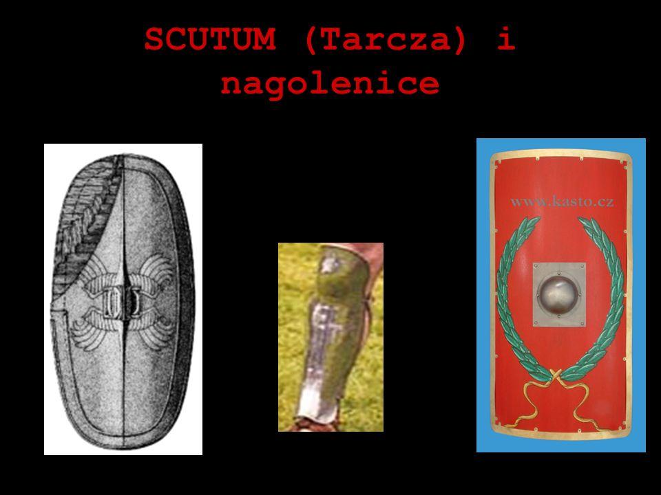 SCUTUM (Tarcza) i nagolenice