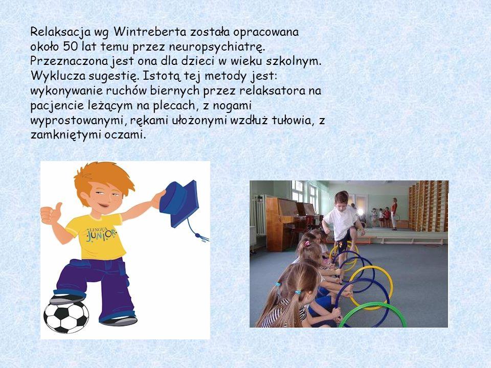 Relaksacja wg Wintreberta została opracowana około 50 lat temu przez neuropsychiatrę. Przeznaczona jest ona dla dzieci w wieku szkolnym. Wyklucza suge
