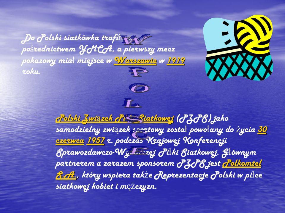 Warszawie1919 Warszawie1919 Do Polski siatkówka trafi ł a za po ś rednictwem YMCA, a pierwszy mecz pokazowy mia ł miejsce w Warszawie w 1919 roku.Warszawie1919 Polski Zwi ą zek Pi ł ki Siatkowej 30 czerwcaPolski Zwi ą zek Pi ł ki Siatkowej 30 czerwca 1957 Polkomtel S.A., Polski Zwi ą zek Pi ł ki Siatkowej (PZPS) jako samodzielny zwi ą zek sportowy zosta ł powo ł any do ż ycia 30 czerwca 1957 r.