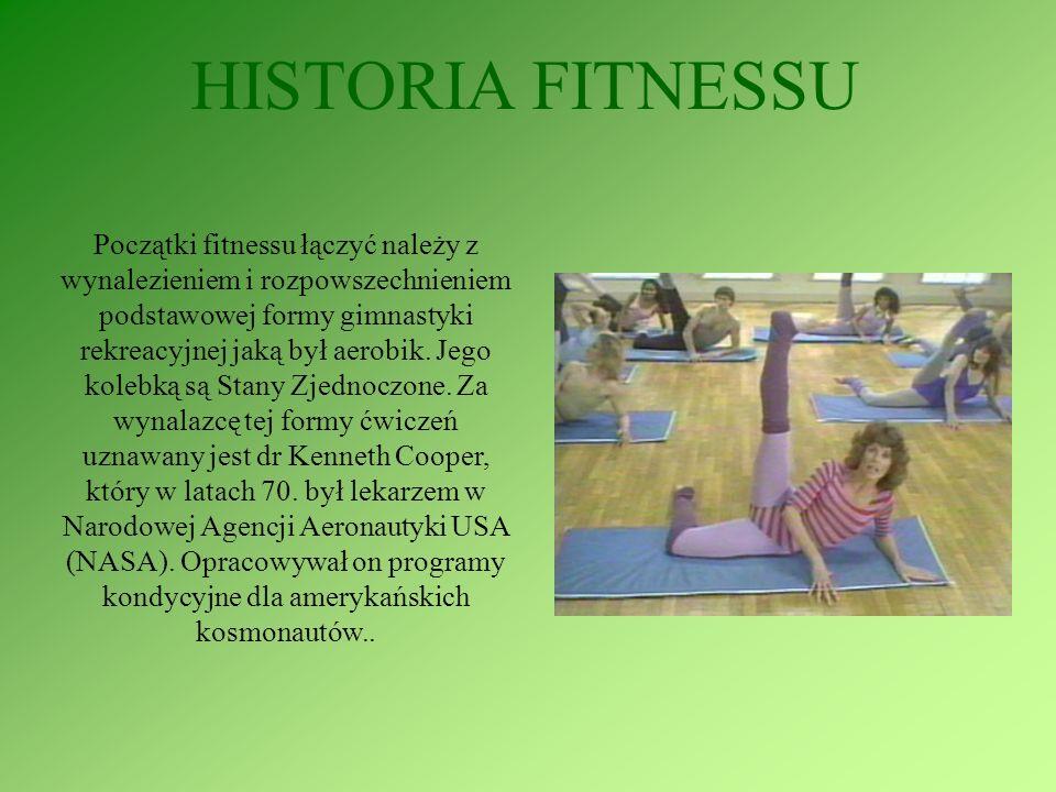 HISTORIA FITNESSU Początki fitnessu łączyć należy z wynalezieniem i rozpowszechnieniem podstawowej formy gimnastyki rekreacyjnej jaką był aerobik. Jeg