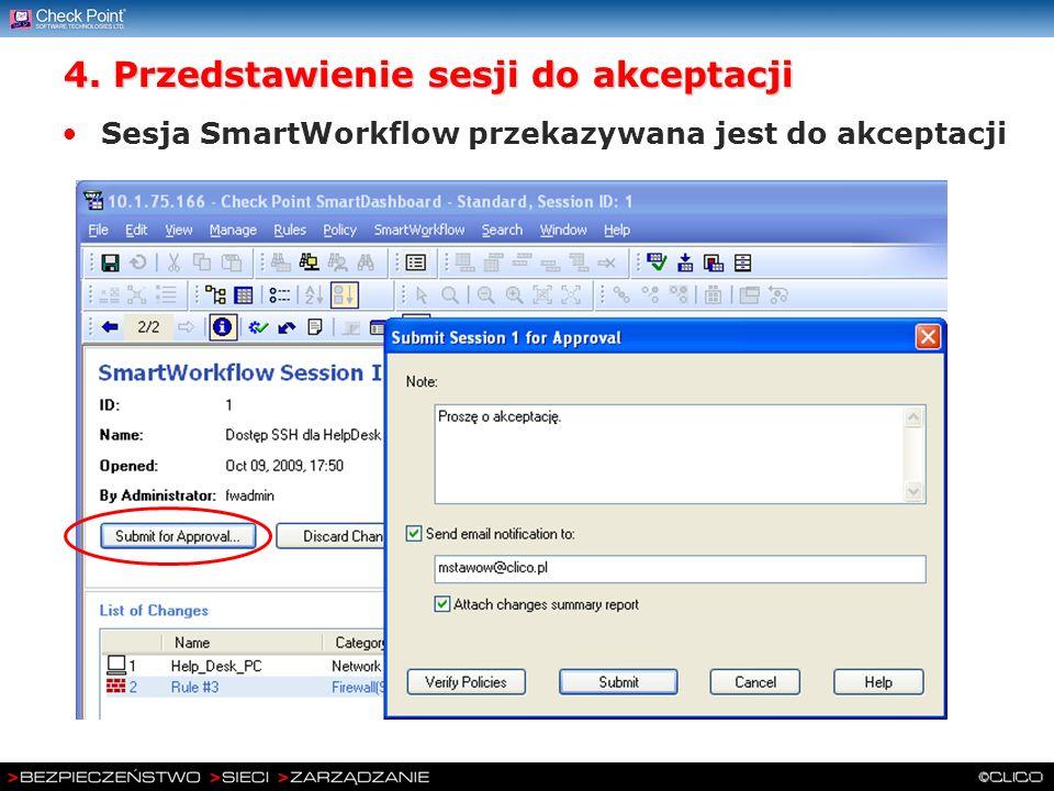 4. Przedstawienie sesji do akceptacji Sesja SmartWorkflow przekazywana jest do akceptacji