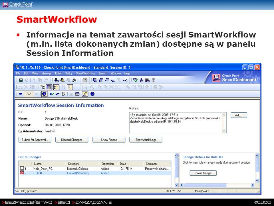 SmartWorkflow Informacje na temat zawartości sesji SmartWorkflow (m.in. lista dokonanych zmian) dostępne są w panelu Session Information