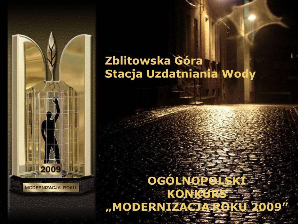Zblitowska Góra Stacja Uzdatniania Wody OGÓLNOPOLSKI KONKURS MODERNIZACJA ROKU 2009