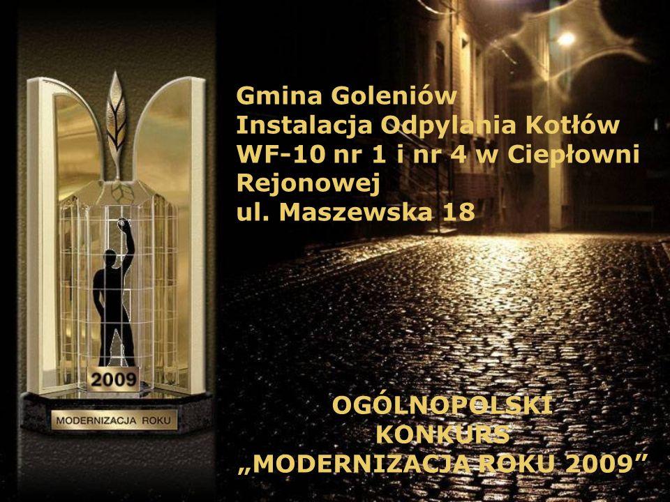 Gmina Goleniów Instalacja Odpylania Kotłów WF-10 nr 1 i nr 4 w Ciepłowni Rejonowej ul.