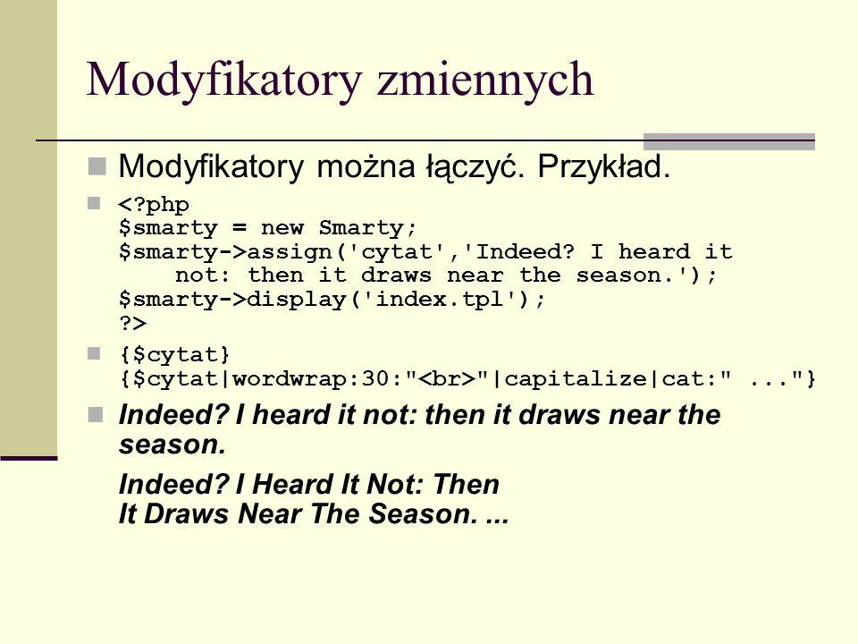 Modyfikatory zmiennych Modyfikatory można łączyć. Przykład.