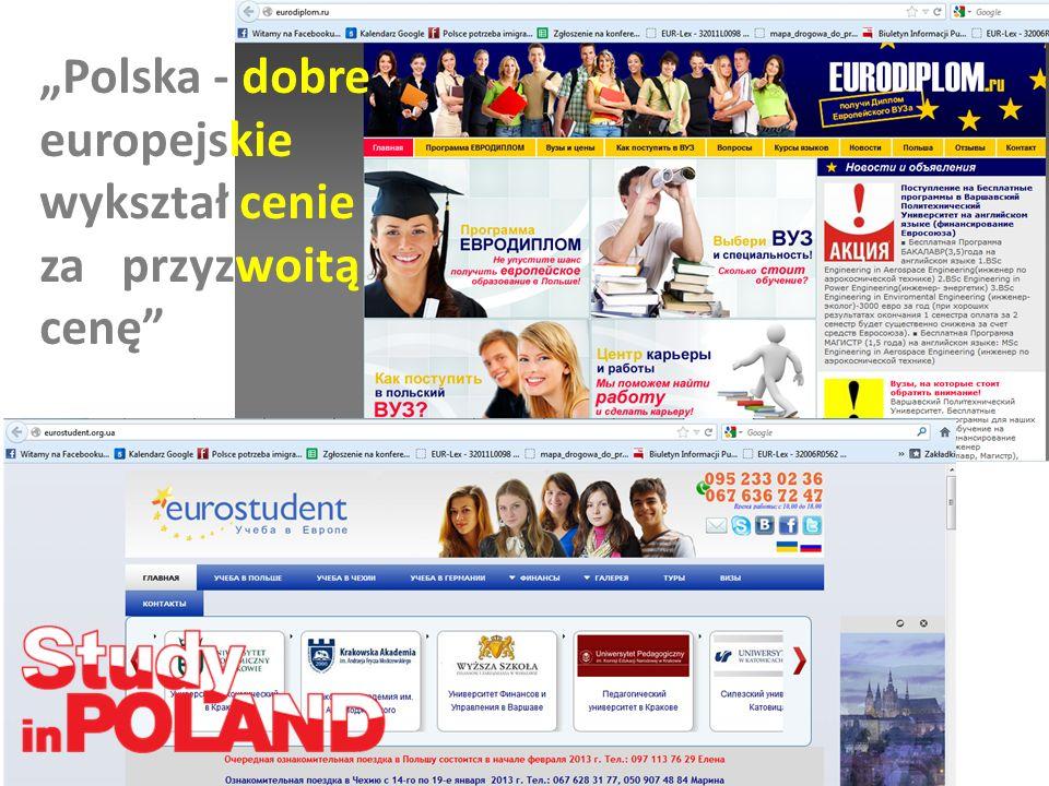 Polska - dobre europejskie wykształ cenie za przyzwoitą cenę