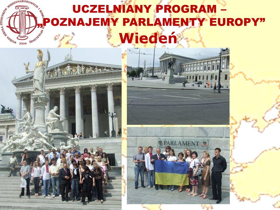 UCZELNIANY PROGRAM – POZNAJEMY PARLAMENTY EUROPY Wiedeń
