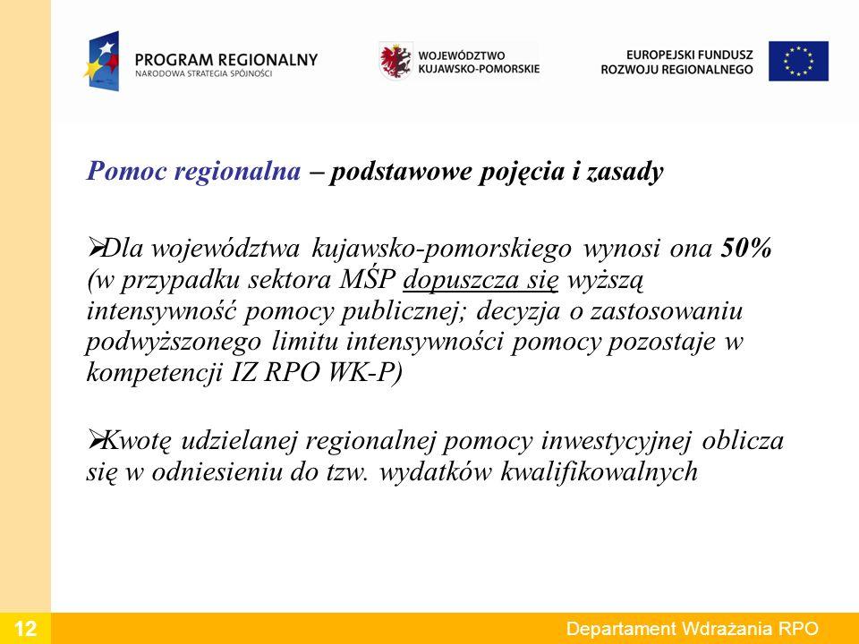 Pomoc regionalna – podstawowe pojęcia i zasady Dla województwa kujawsko-pomorskiego wynosi ona 50% (w przypadku sektora MŚP dopuszcza się wyższą intensywność pomocy publicznej; decyzja o zastosowaniu podwyższonego limitu intensywności pomocy pozostaje w kompetencji IZ RPO WK-P) Kwotę udzielanej regionalnej pomocy inwestycyjnej oblicza się w odniesieniu do tzw.