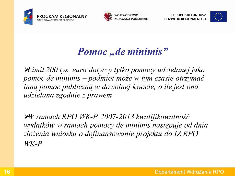 Pomoc de minimis Limit 200 tys. euro dotyczy tylko pomocy udzielanej jako pomoc de minimis – podmiot może w tym czasie otrzymać inną pomoc publiczną w