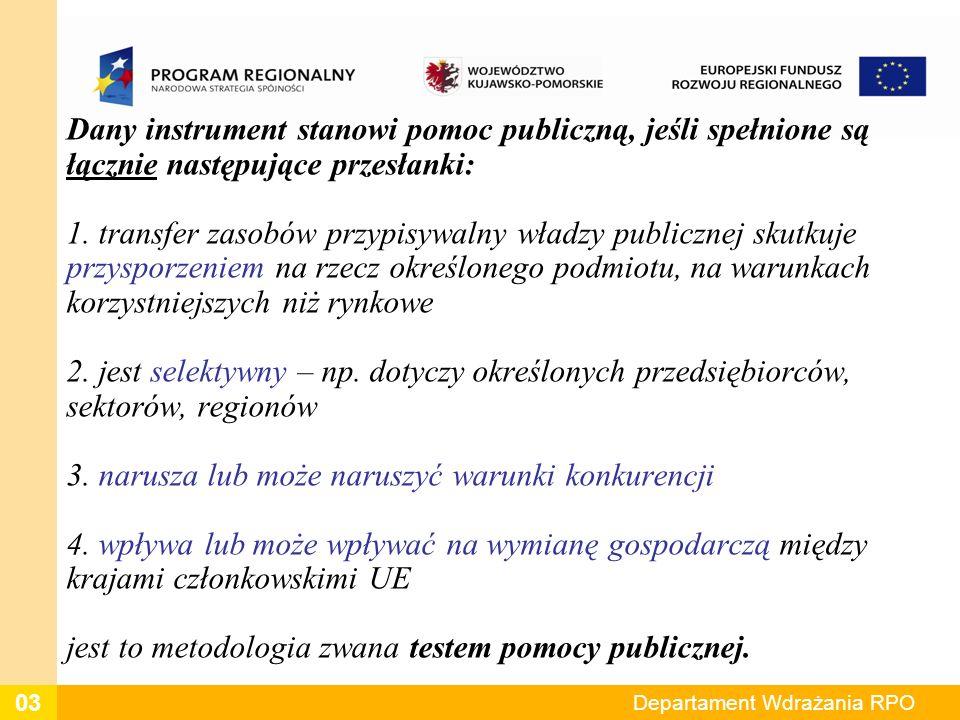 Dany instrument stanowi pomoc publiczną, jeśli spełnione są łącznie następujące przesłanki: 1. transfer zasobów przypisywalny władzy publicznej skutku