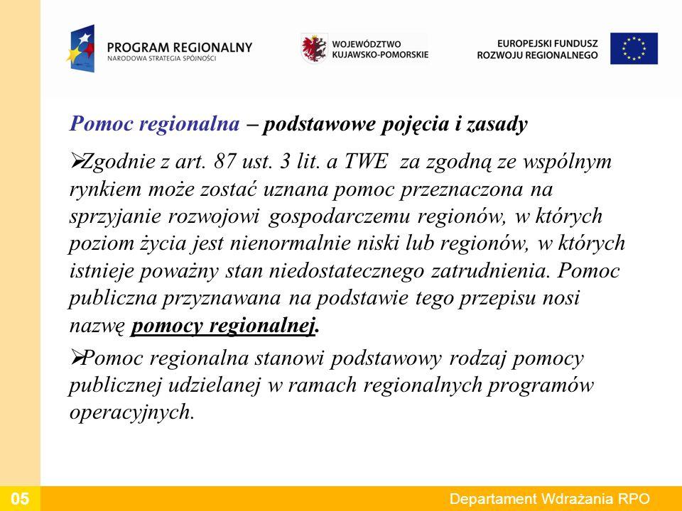 Pomoc regionalna – podstawowe pojęcia i zasady Zgodnie z art.