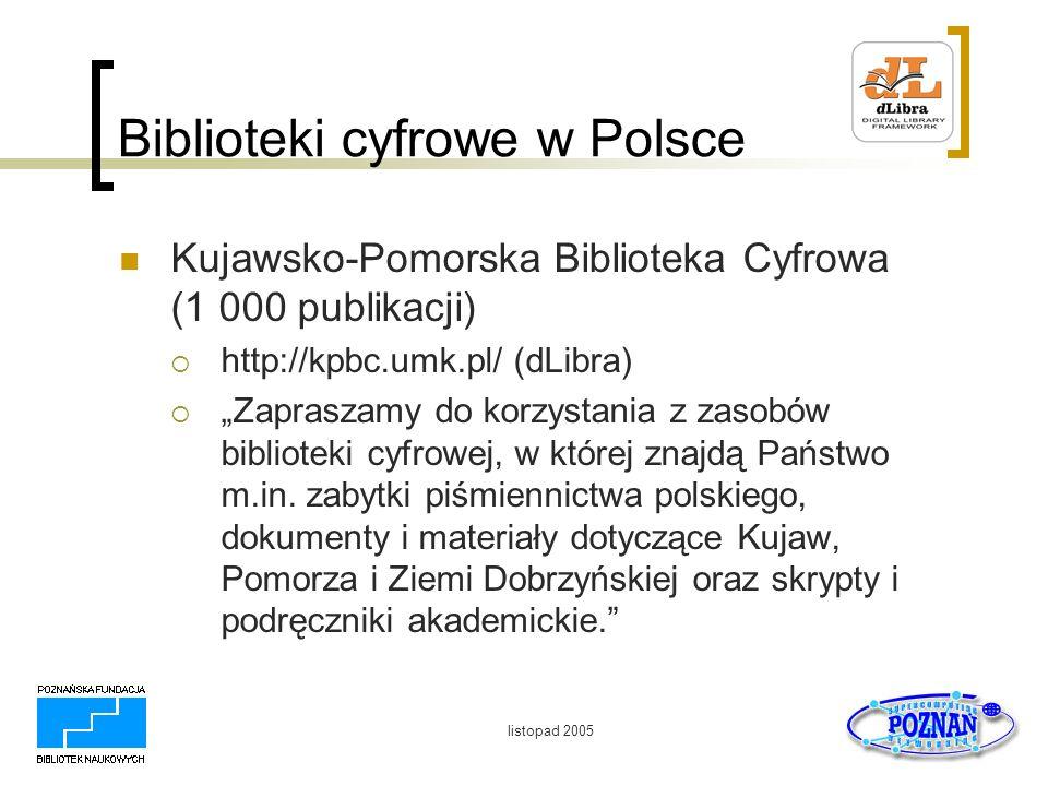 listopad 2005 Biblioteki cyfrowe w Polsce Zbiory specjalne BJ on-line http://www.bj.uj.edu.pl/pbi/index_n.php Mikołaj Kopernik - De Revolutionibus Autograf Fryderyka Chopina - Scherzo E-dur op.