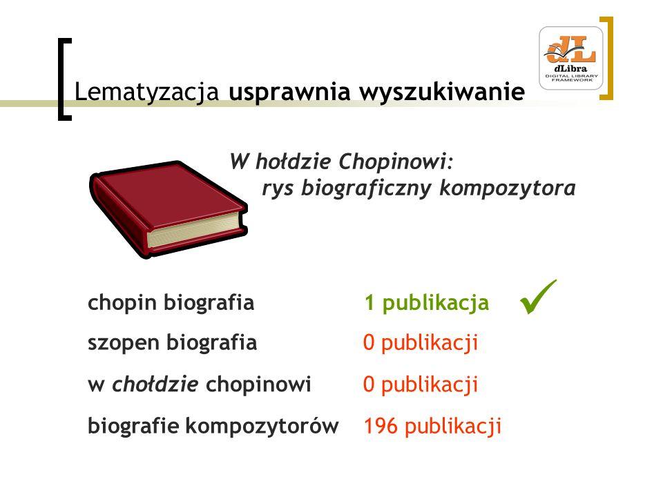 Lematyzacja usprawnia wyszukiwanie chopin biografia szopen biografia w chołdzie chopinowi biografie kompozytorów W hołdzie Chopinowi: rys biograficzny
