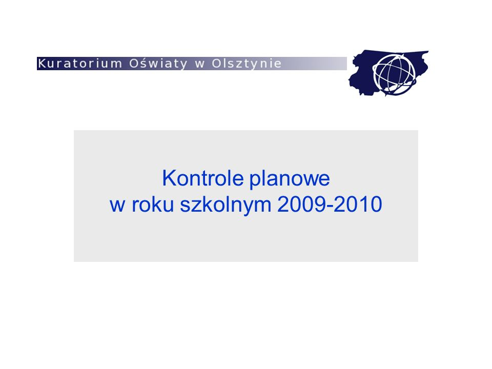 Kontrole planowe w roku szkolnym 2009-2010