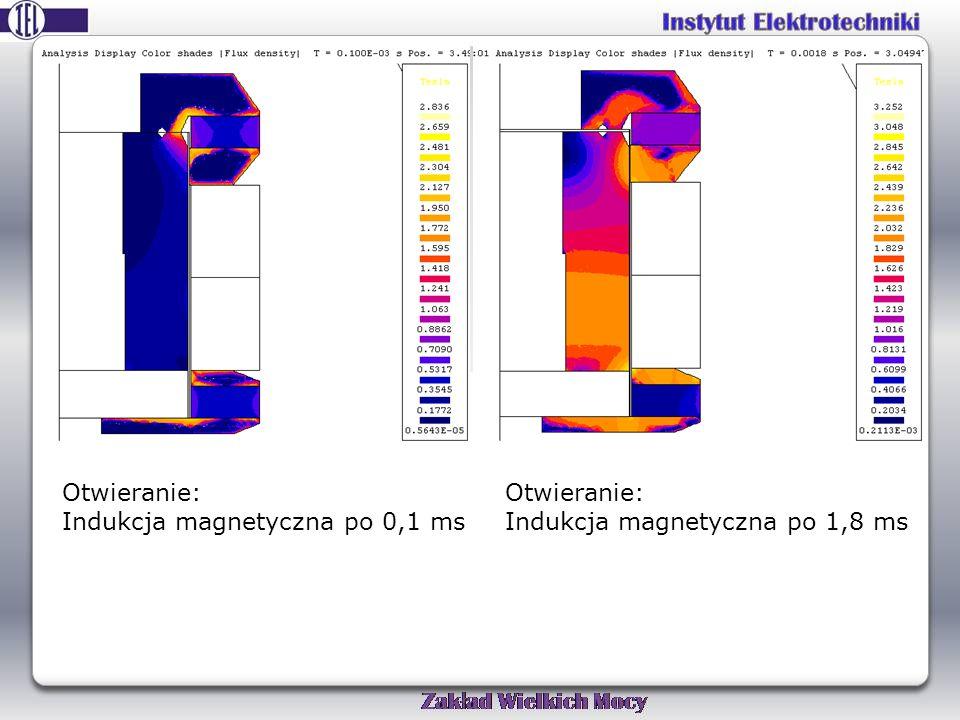 Otwieranie: Indukcja magnetyczna po 0,1 ms Otwieranie: Indukcja magnetyczna po 1,8 ms