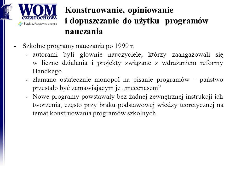 Konstruowanie, opiniowanie i dopuszczanie do użytku programów nauczania -Rozporządzenie MEN w sprawie dopuszczania do użytku w szkole programów wychowania przedszkolnego i programów nauczania oraz dopuszczania do użytku szkolnego podręczników z dnia 21 czerwca 2012 r -3 możliwości skorzystania z programów: -Program gotowy -modyfikacja programu nauczania innego autora -Napisanie przez samego nauczyciela 2014-01-15RODN WOM w Częstochowie6