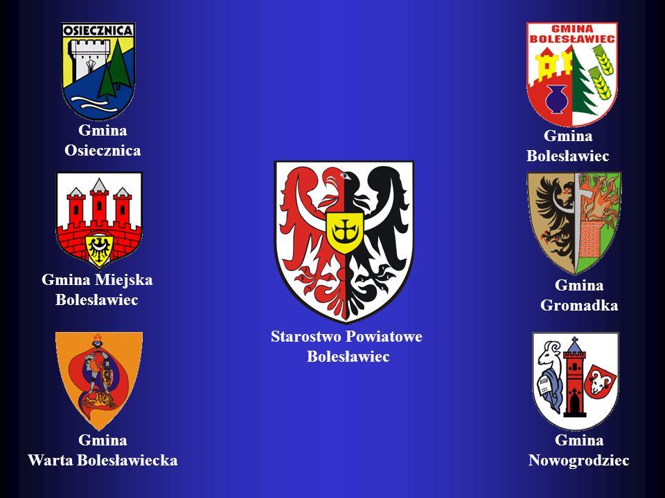 Gmina Osiecznica Gmina Miejska Bolesławiec Gmina Warta Bolesławiecka Gmina Nowogrodziec Gmina Gromadka Gmina Bolesławiec Starostwo Powiatowe Bolesławi