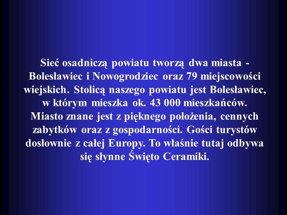 Sieć osadniczą powiatu tworzą dwa miasta - Bolesławiec i Nowogrodziec oraz 79 miejscowości wiejskich. Stolicą naszego powiatu jest Bolesławiec, w któr