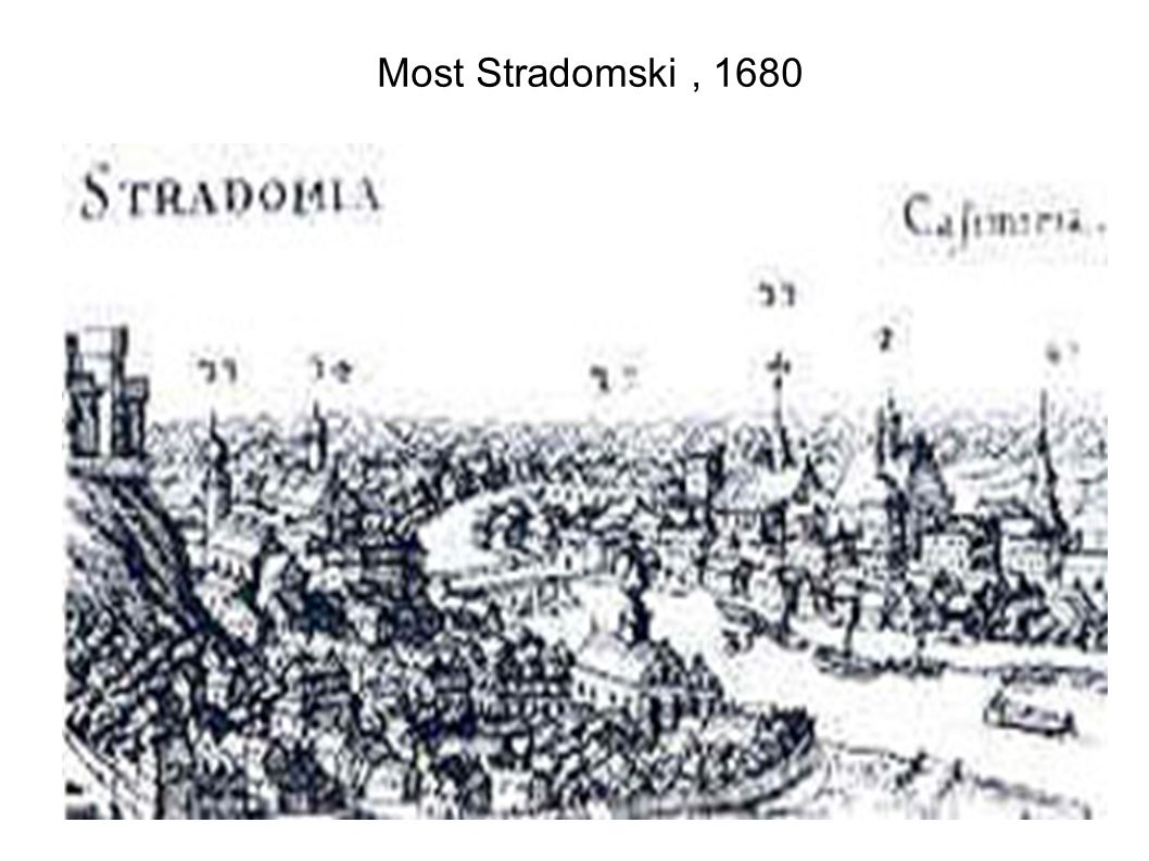 Most Stradomski, 1680