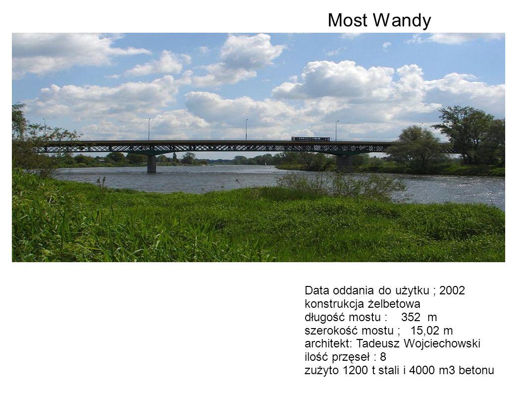 Data oddania do użytku ; 2002 konstrukcja żelbetowa długość mostu : 352 m szerokość mostu ; 15,02 m architekt: Tadeusz Wojciechowski ilość przęseł : 8