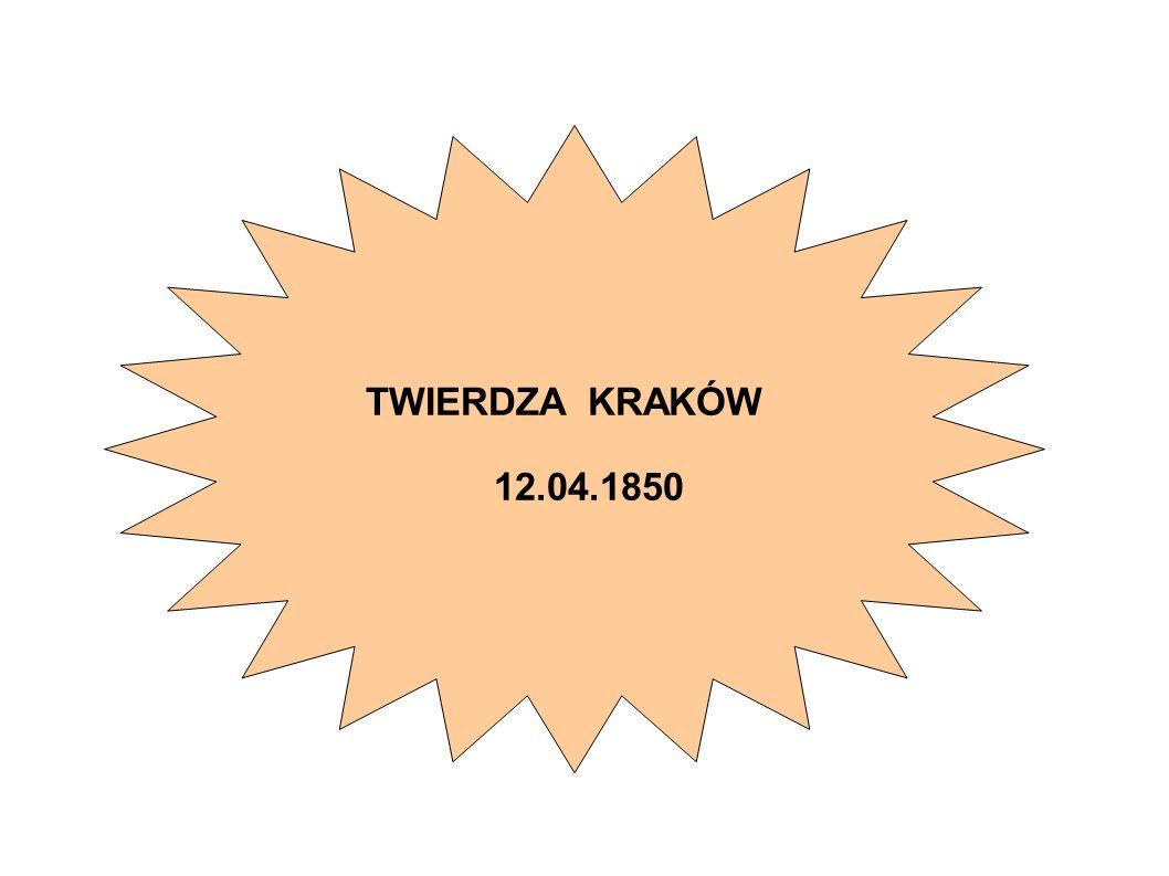 TWIERDZA KRAKÓW 12.04.1850
