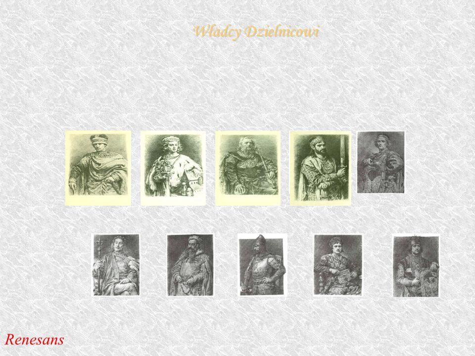 Władcy Dzielnicowi Renesans