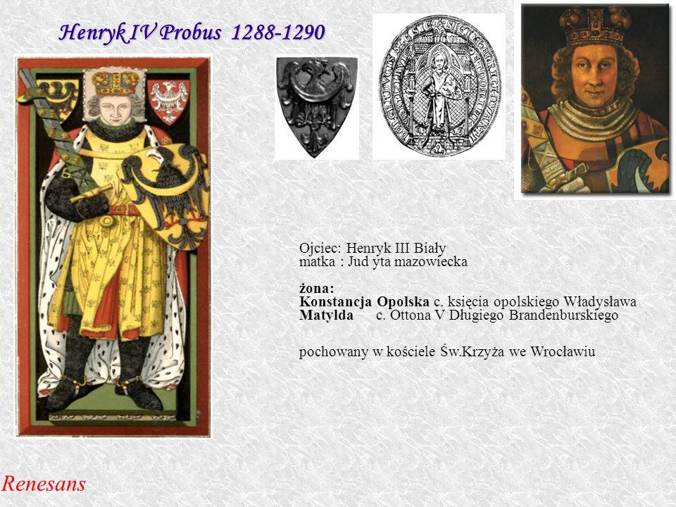 Ojciec: Henryk III Biały matka : Jud yta mazowiecka żona: Konstancja Opolska c. księcia opolskiego Władysława Matylda c. Ottona V Długiego Brandenburs