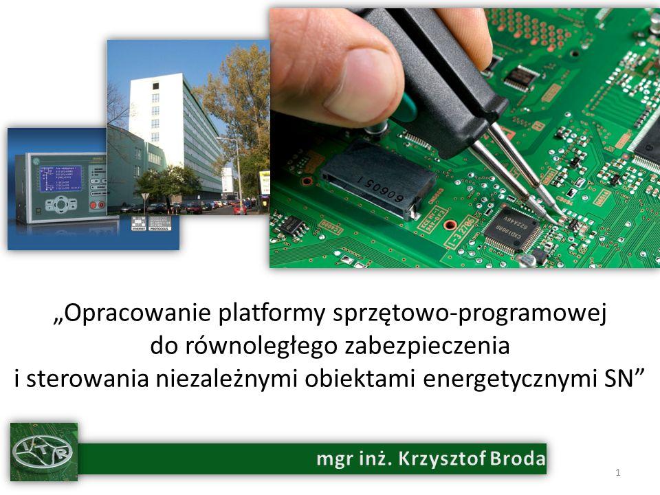 Opracowanie platformy sprzętowo-programowej do równoległego zabezpieczenia i sterowania niezależnymi obiektami energetycznymi SN 1