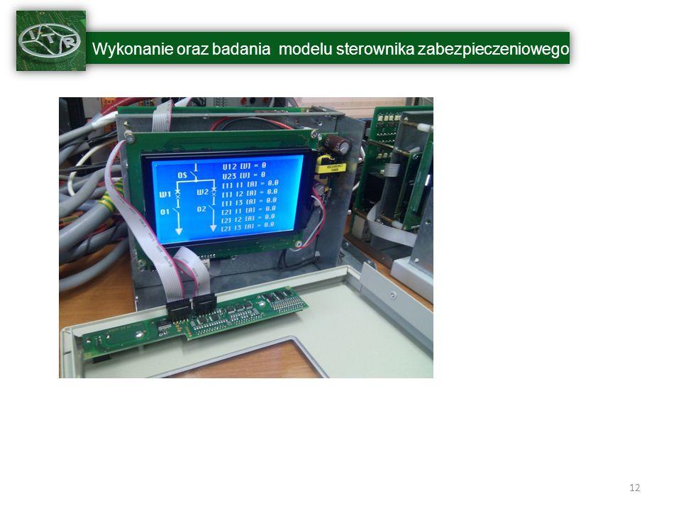 Wykonanie oraz badania modelu sterownika zabezpieczeniowego 12