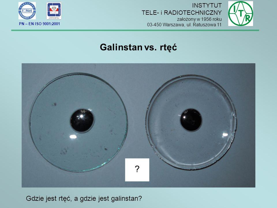 Galinstan vs.rtęć Gdzie jest rtęć, a gdzie jest galinstan.